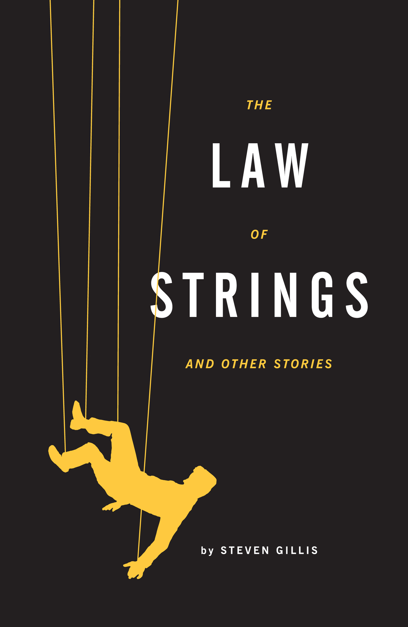 The Law of Strings: and Other Stories