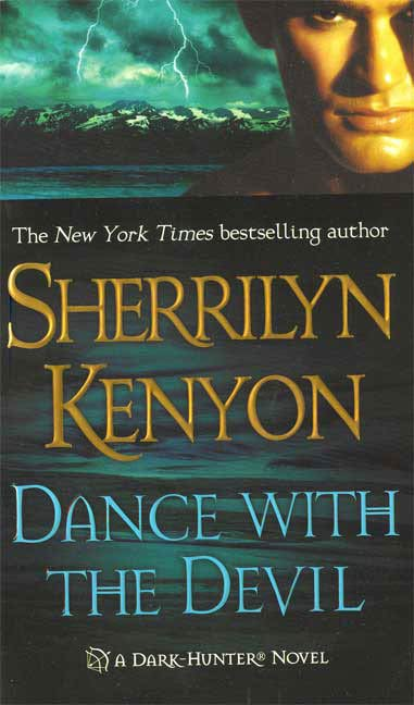 Dance with the Devil By: Sherrilyn Kenyon