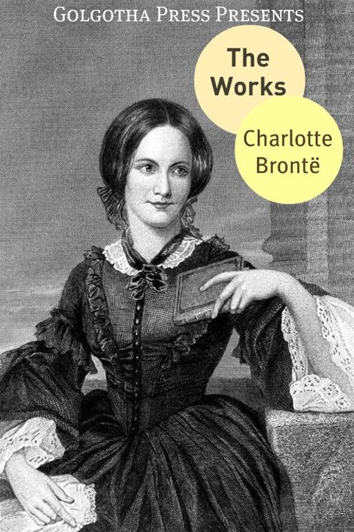 The Works Of Charlotte Brontë