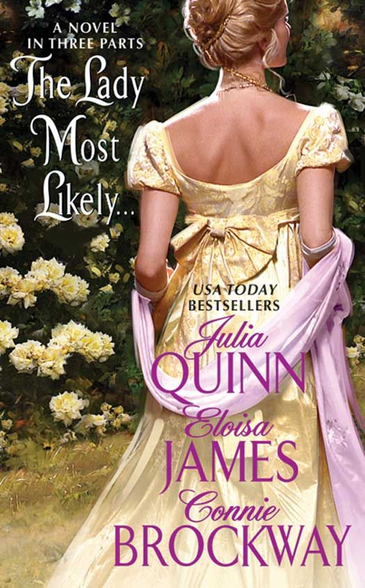 The Lady Most Likely... By: Connie Brockway,Eloisa James,Julia Quinn