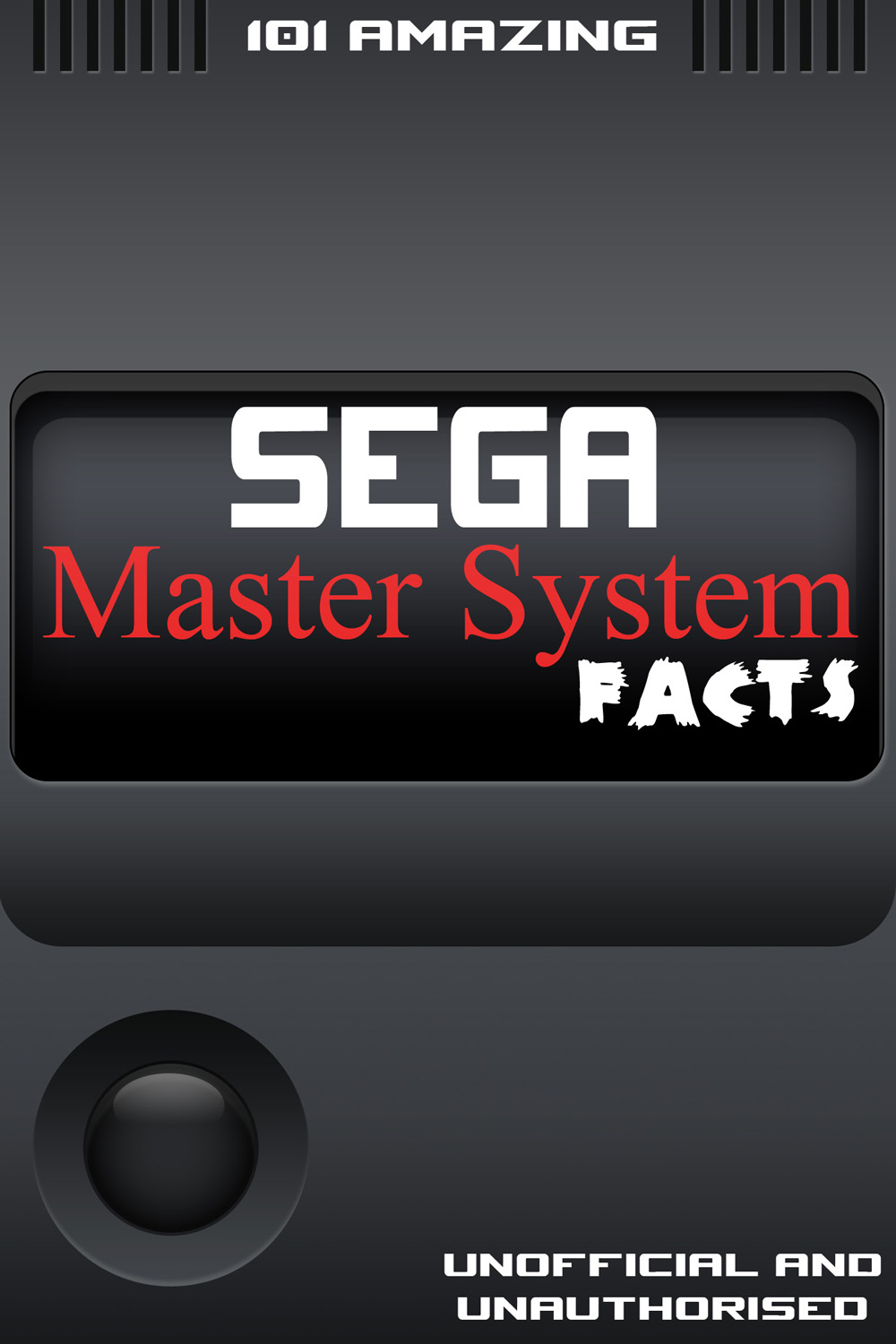 101 Amazing Sega Master System Facts