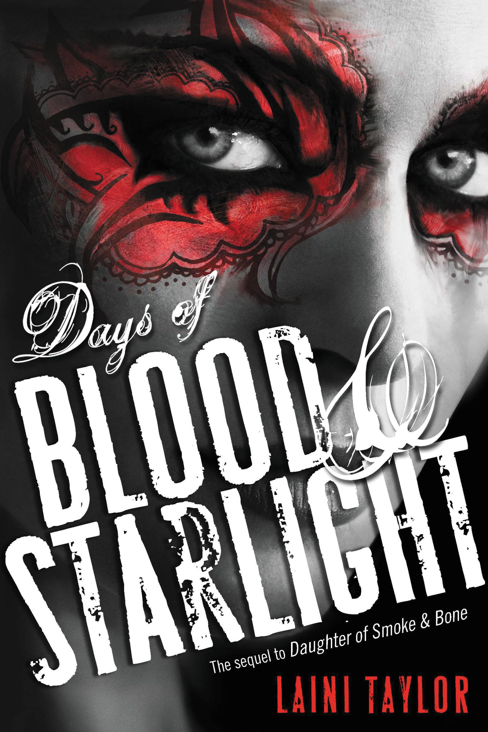 Days of Blood & Starlight By: Laini Taylor