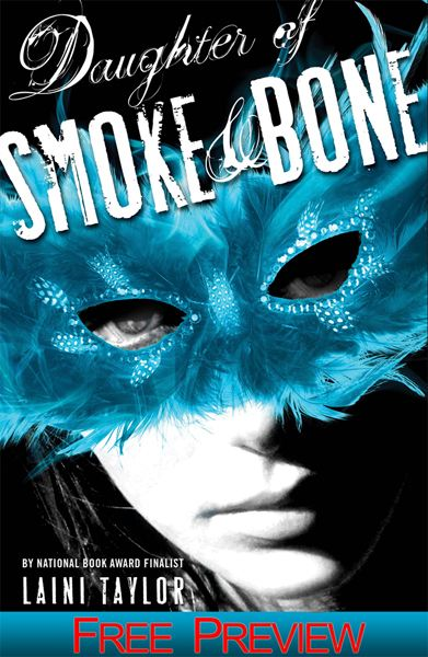 Daughter of Smoke and Bone: Free Preview - The First 14 Chapters By: Laini Taylor