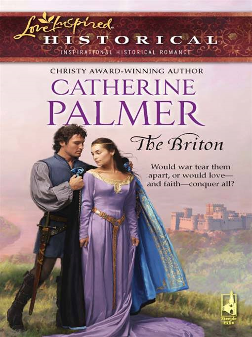 The Briton By: Catherine Palmer