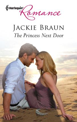 The Princess Next Door By: Jackie Braun