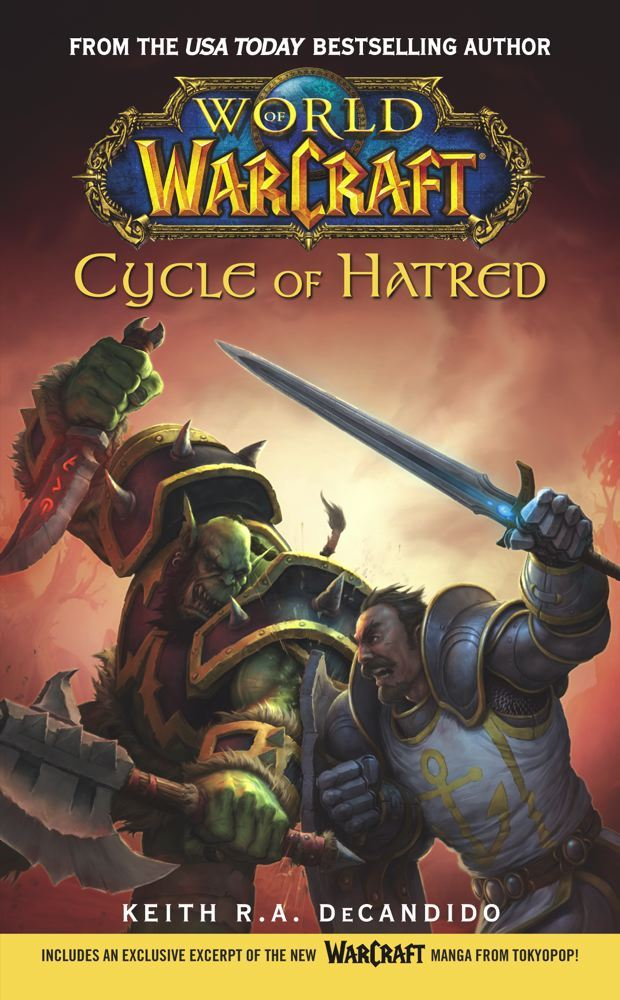 World of Warcraft: Cycle of Hatred By: Keith R. A. DeCandido