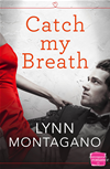 Catch My Breath: Harperimpulse Contemporary Romance