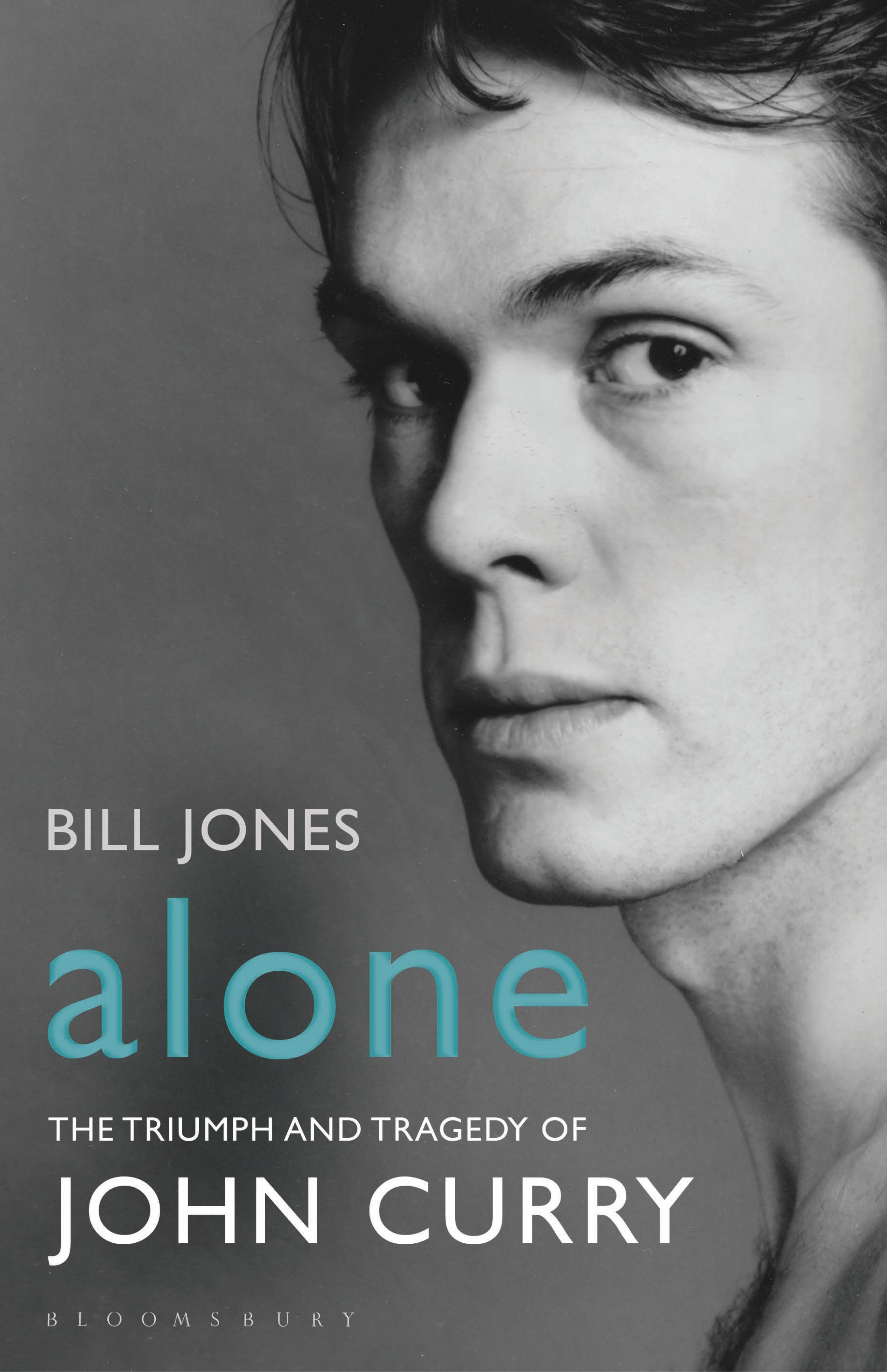 Alone The Triumph and Tragedy of John Curry
