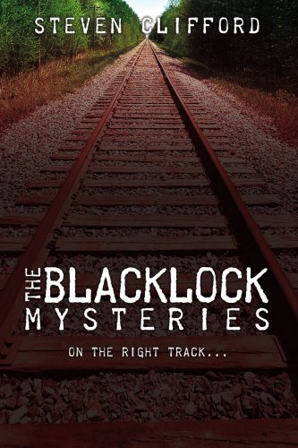 The Blacklock Mysteries By: Steven Clifford
