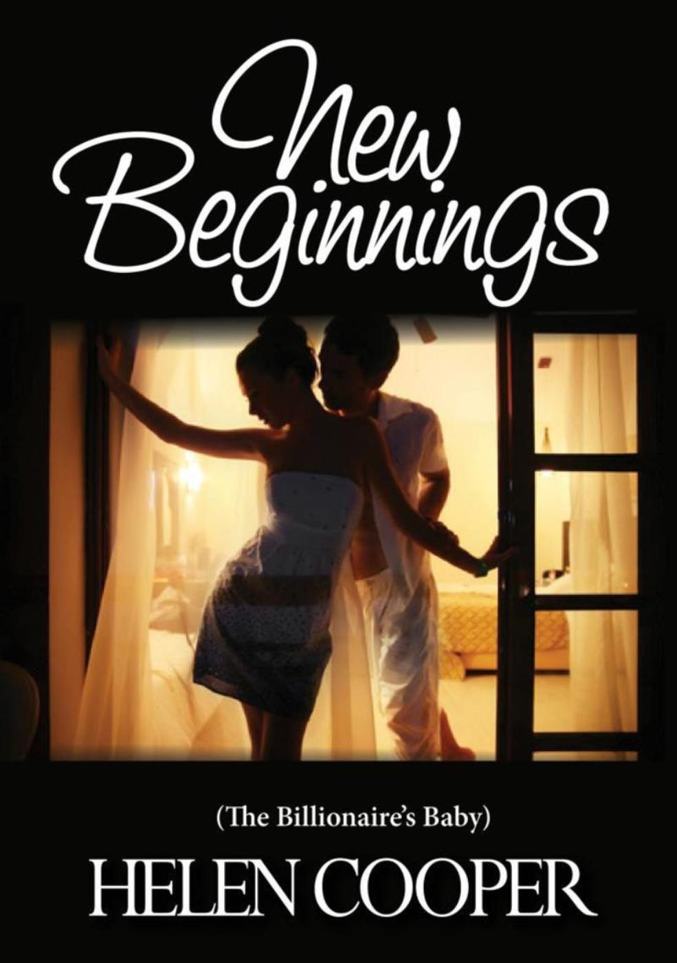 New Beginning's (The Billionaire's Baby)
