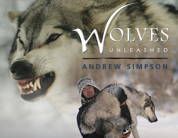 Wolves Unleashed By: Andrew Simpson