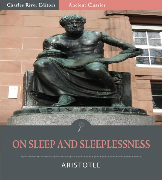 On Sleep and Sleeplessness (Illustrated Edition)
