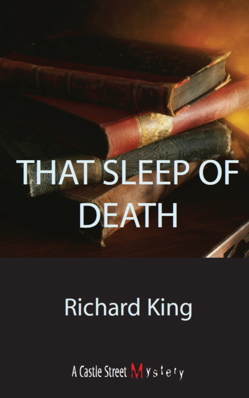 That Sleep of Death By: Richard King