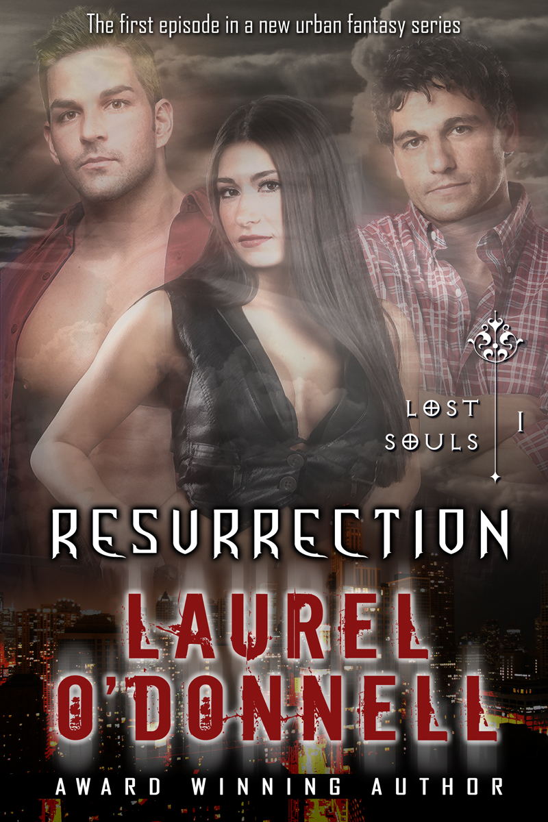 Lost Souls - Resurrection By: Laurel O'Donnell