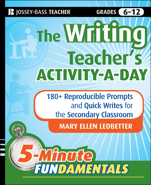 The Writing Teacher's Activity-a-Day By: Mary Ellen Ledbetter