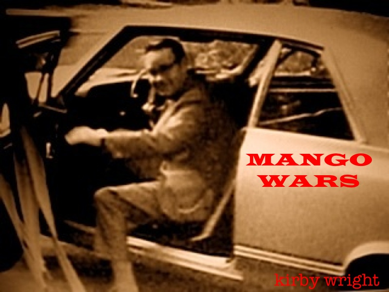 Mango Wars By: Kirby Wright
