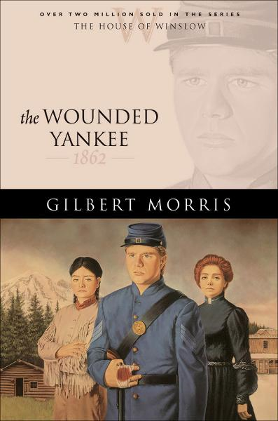 Wounded Yankee, The (House of Winslow Book #10)