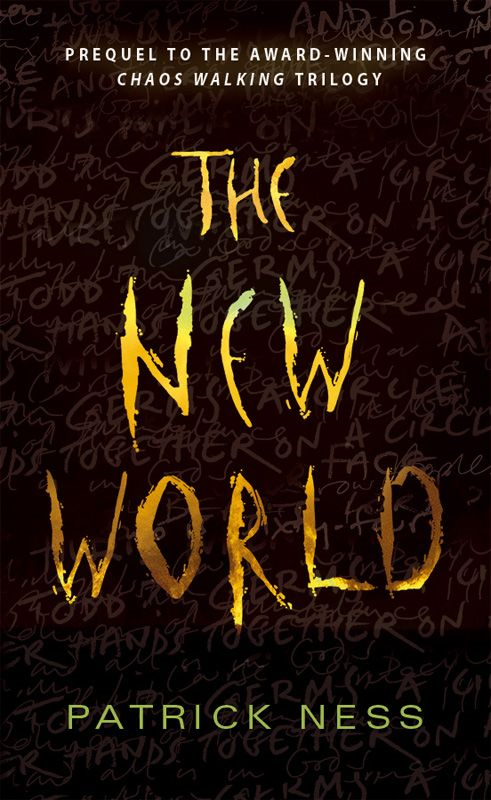 The New World (FREE short story) By: Patrick Ness