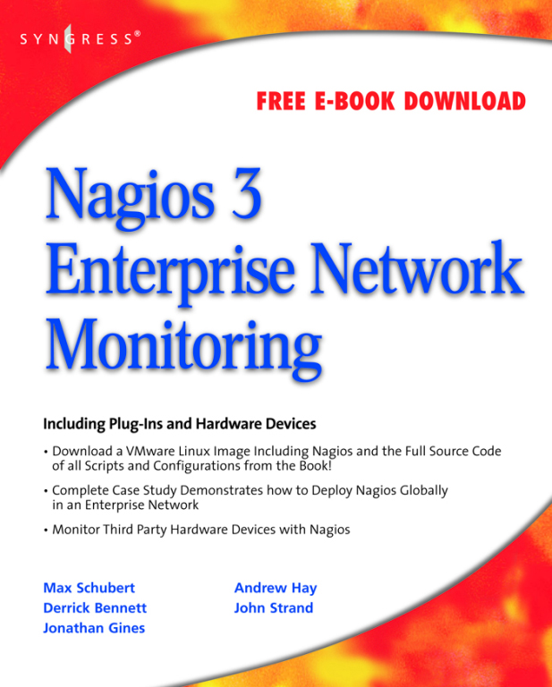 Nagios 3 Enterprise Network Monitoring Including Plug-Ins and Hardware Devices