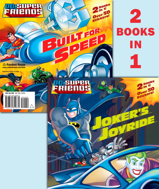 Joker's Joyride/Built for Speed (DC Super Friends) By: Dennis Shealy,Random House