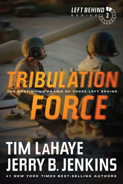 Tribulation Force By: Jerry B. Jenkins,Tim LaHaye