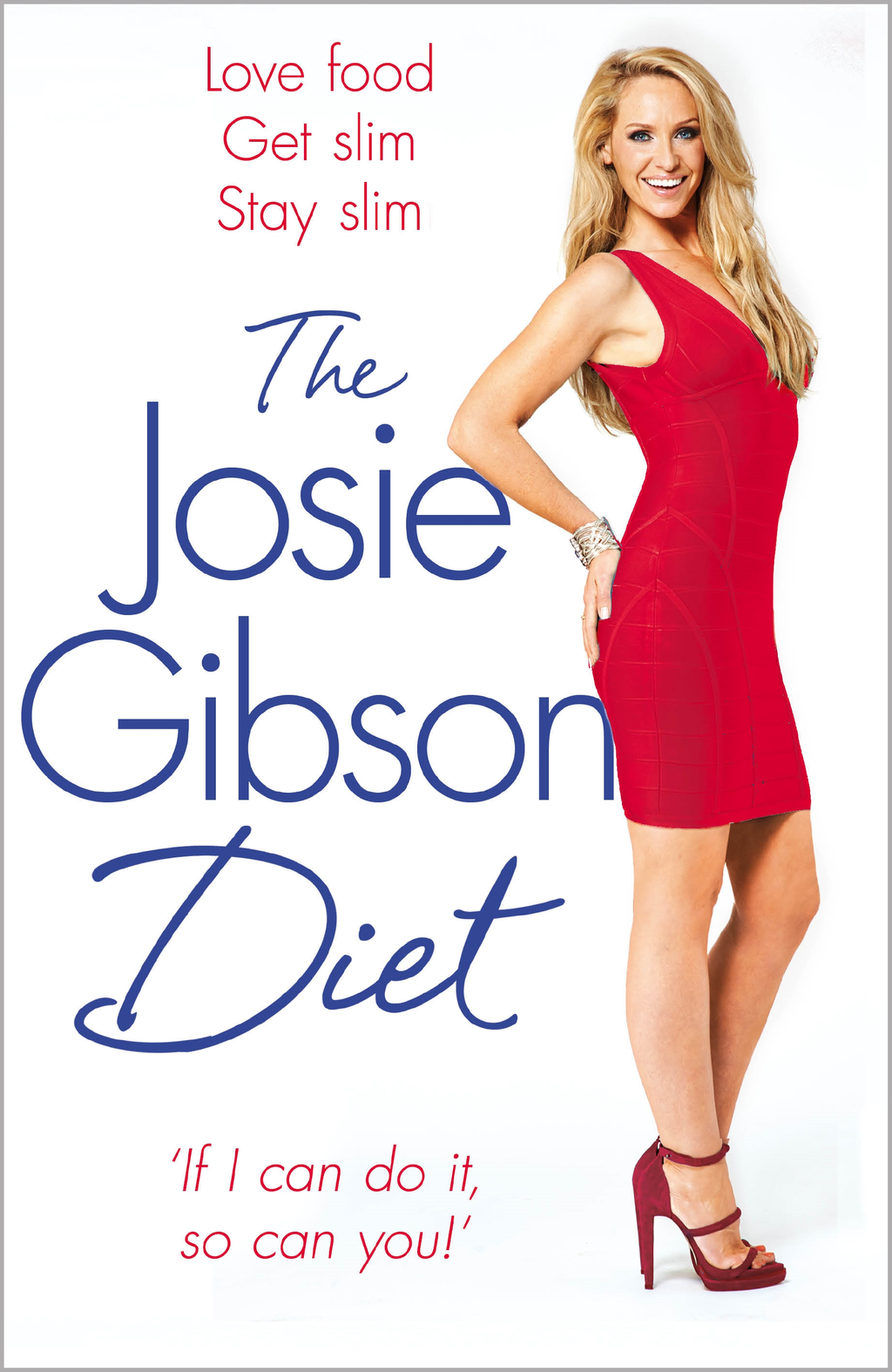 The Josie Gibson Diet Love Food,  Get Slim,  Stay Slim