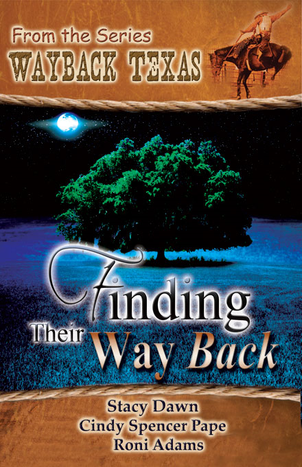 Roni Adams, Stacy Dawn  Cindy Spencer Pape - Finding Their Way Back