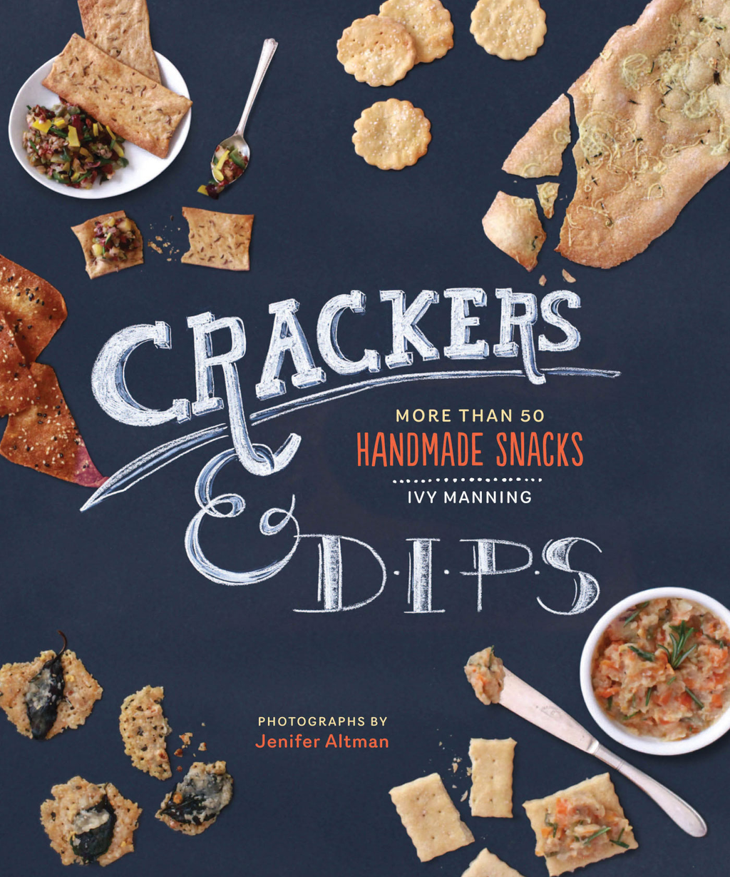Crackers & Dips By: Ivy Manning