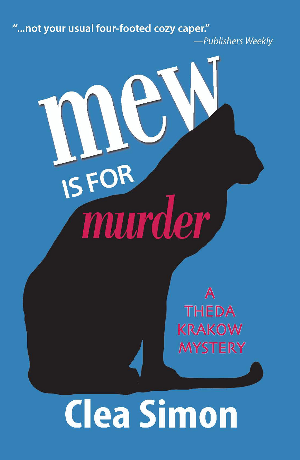 Mew is for Murder By: Clea Simon