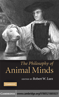 The Philosophy of Animal Minds By: Lurz, Robert W.