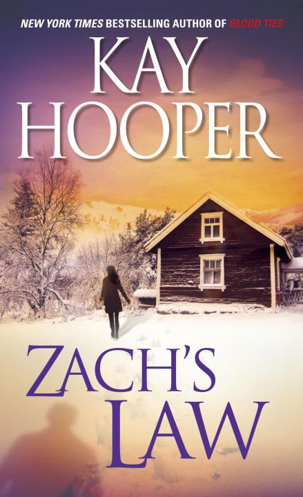 Zach's Law By: Kay Hooper