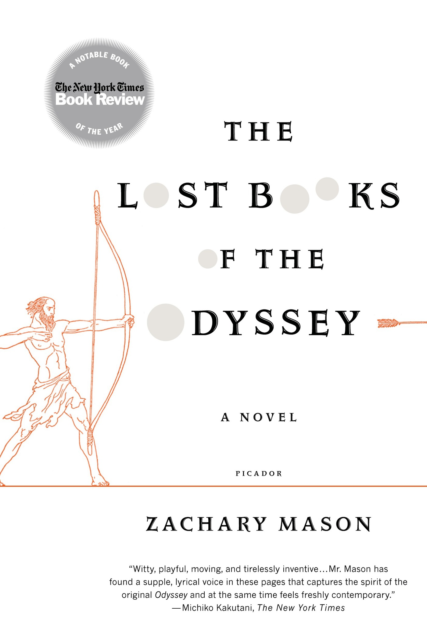 The Lost Books of the Odyssey By: Zachary Mason