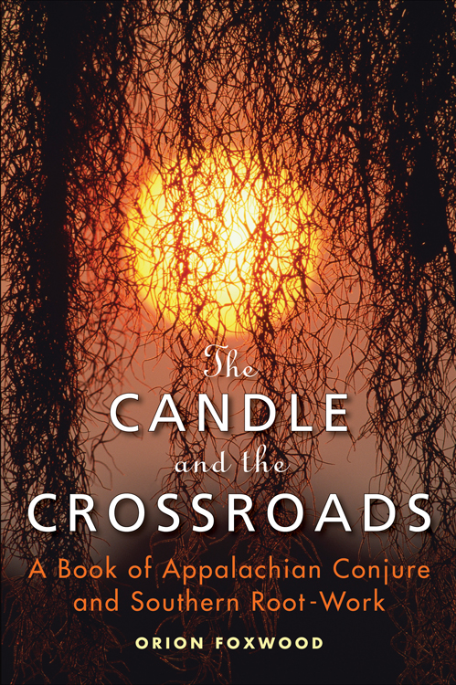 The Candle and the Crossroads By: Foxwood, Orion