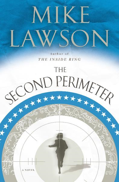 The Second Perimeter By: Mike Lawson