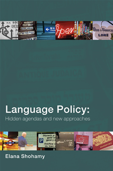 Language Policy Hidden Agendas and New Approaches