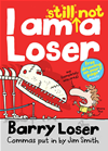 I Am Still Not A Loser: