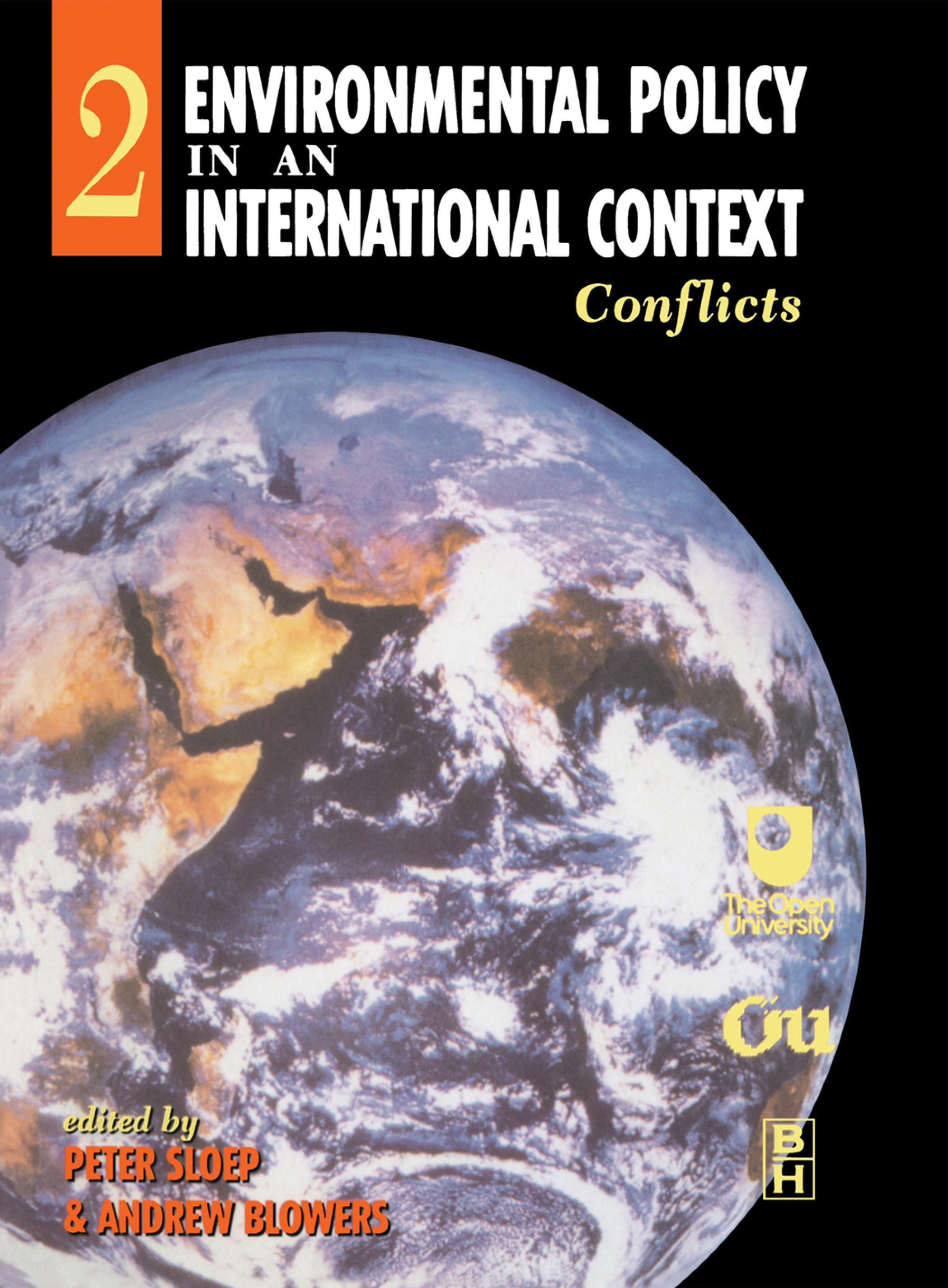 Environmental Policy in an International Context: Conflicts of Interest By: Sloep, Peter