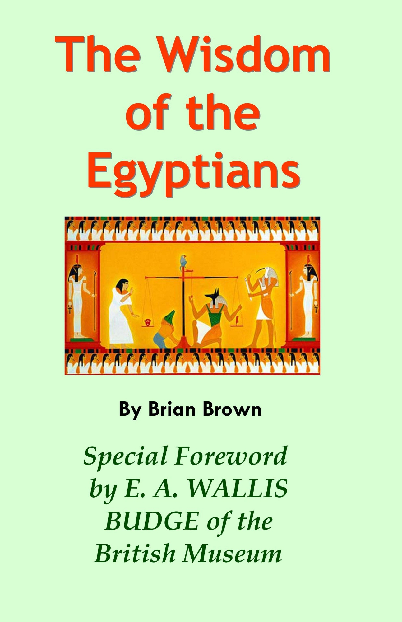 The Wisdom of the Egyptians