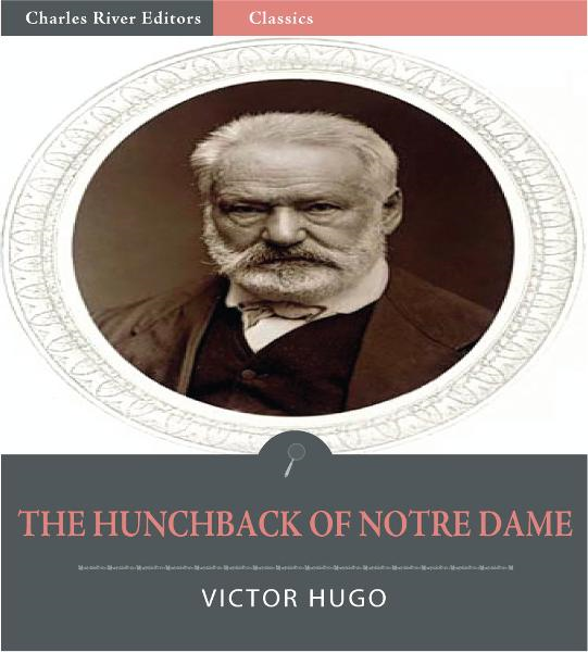 The Hunchback of Notre Dame (De Paris) (Illustrated Edition)