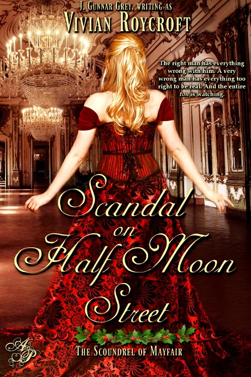 Scandal on Half Moon Street By: Vivian Roycroft