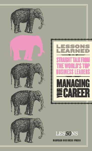 Managing Your Career By: Fifty Lessons