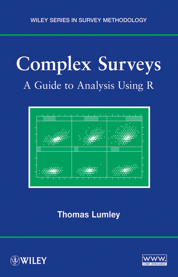 Complex Surveys By: Thomas Lumley