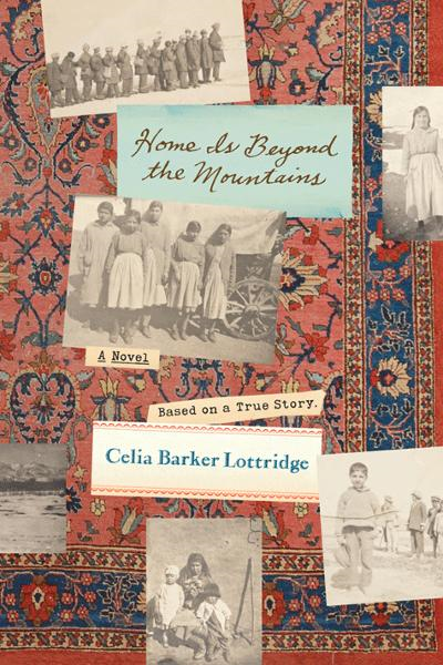 Home Is Beyond the Mountains By: Celia Lottridge