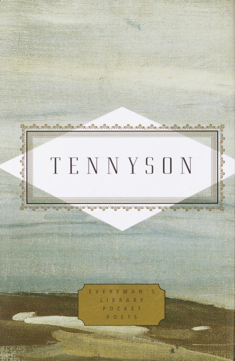 Tennyson: Poems By: Lord Alfred Tennyson
