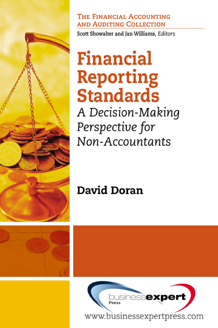 Financial Reporting Standards: A Decision-Making Perspective for Non-Accountants