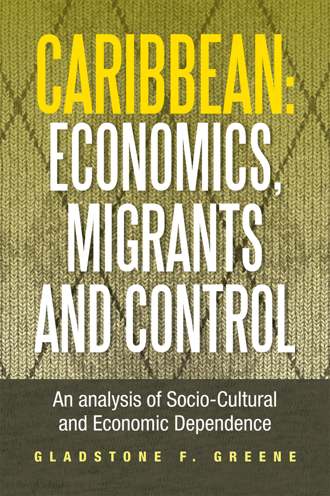 Caribbean: Economics, Migrants and Control