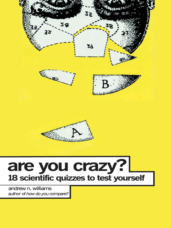 Are You Crazy? By: Andrew Williams