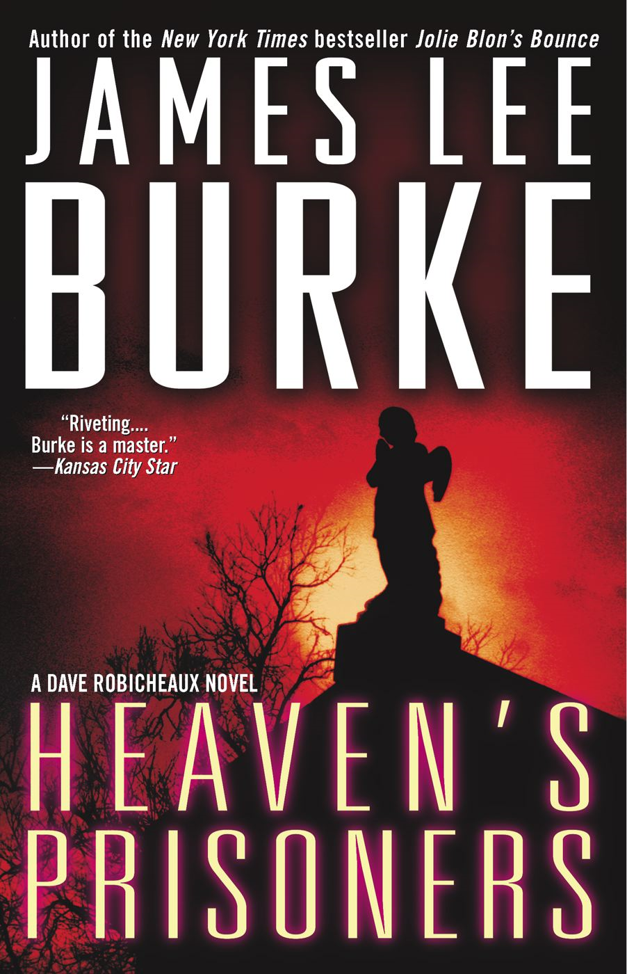 Heaven's Prisoners By: James Lee Burke