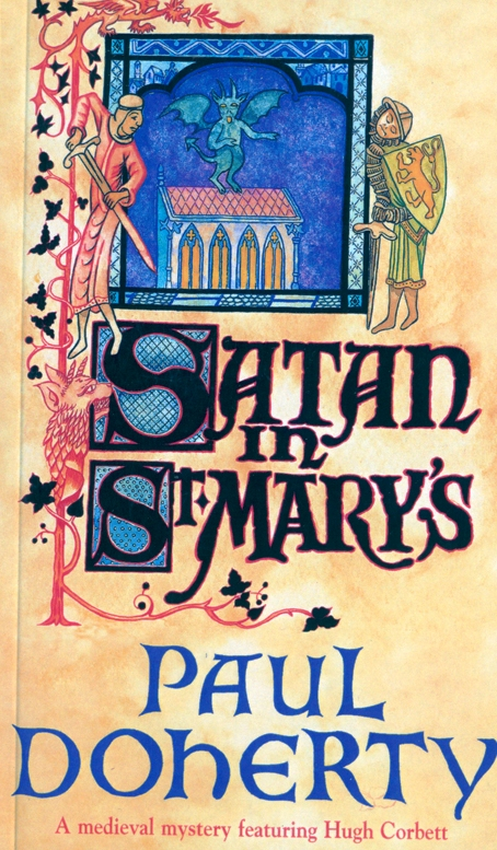 Satan in St Mary's By: Paul Doherty
