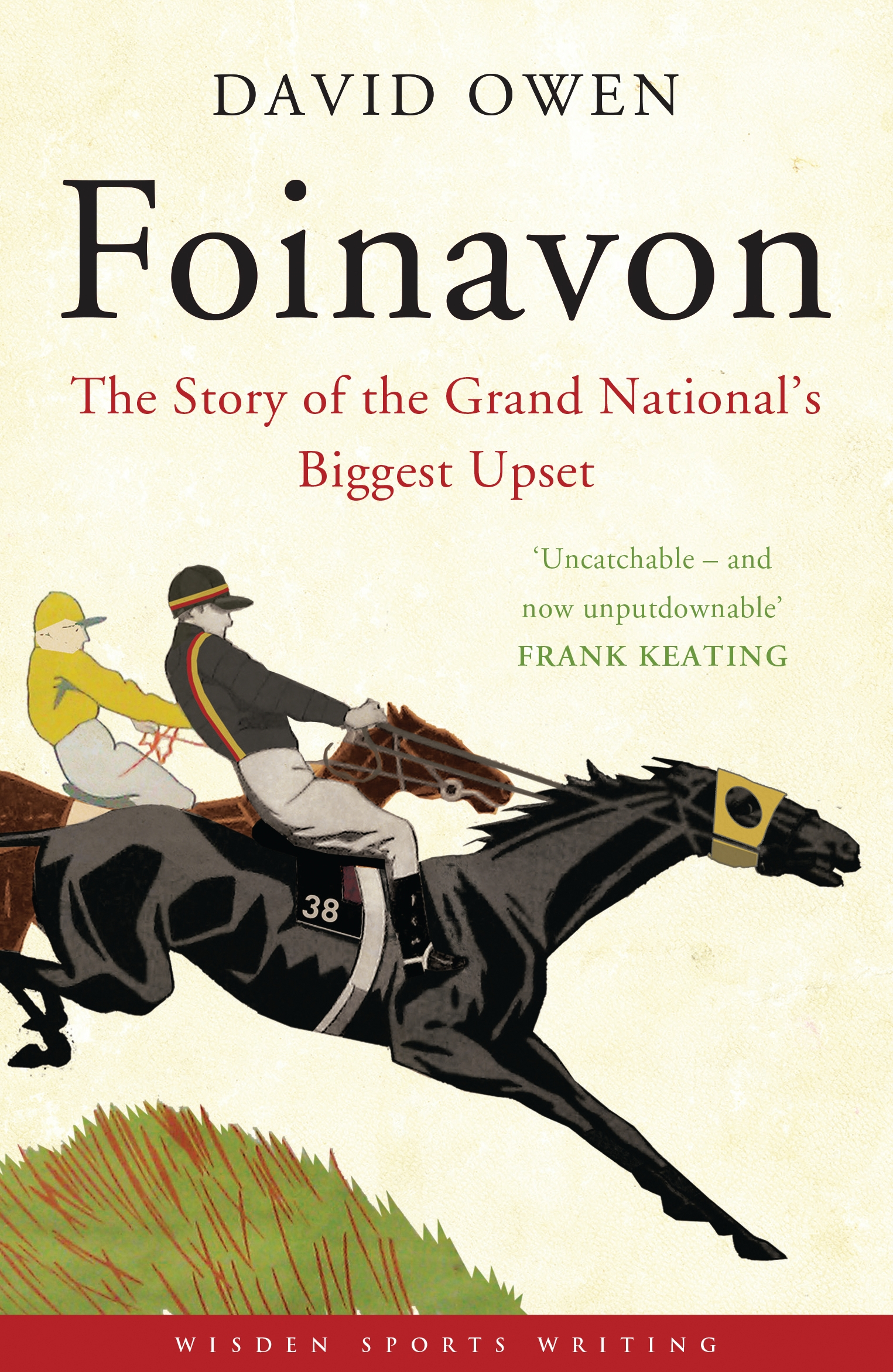 Foinavon The Story of the Grand National?s Biggest Upset